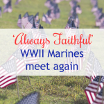 'Always Faithful' . . . WWII Marines meet again