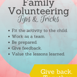 Family Volunteering: Tips & Tricks