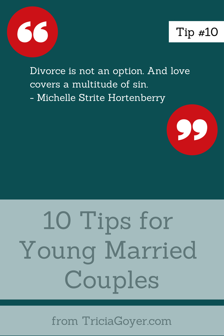 Tip #10 - 10 Tips for Young Married Couples - TriciaGoyer.com