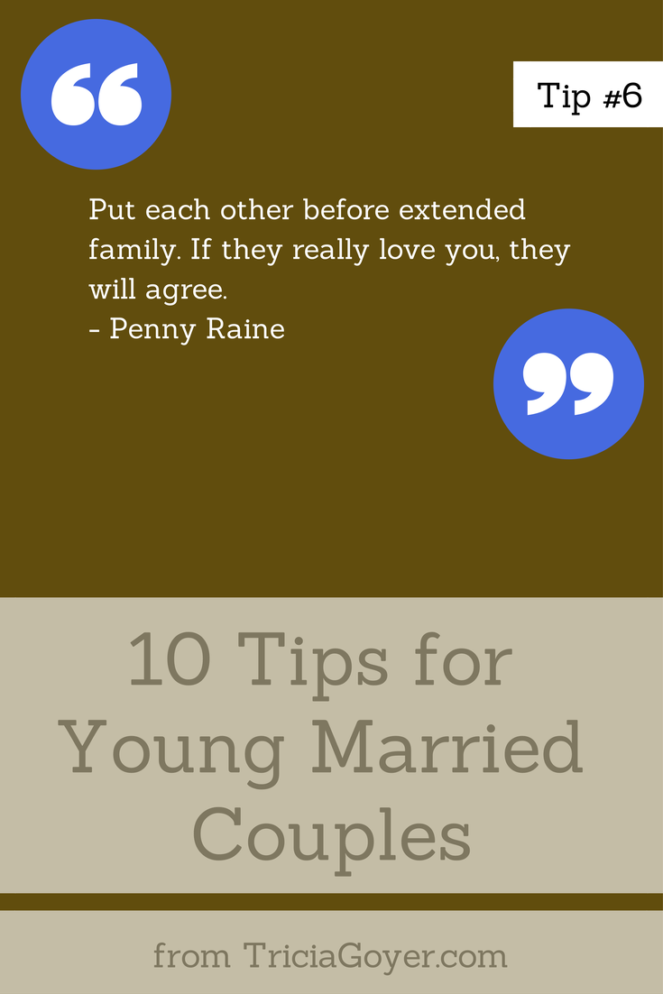 Tip #6 - 10 Tips for Young Married Couples - TriciaGoyer.com