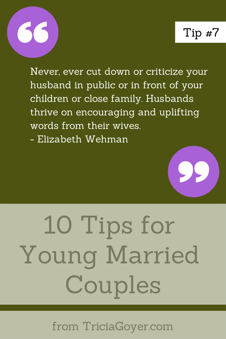 Tip #7 - 10 Tips for Young Married Couples - TriciaGoyer.com
