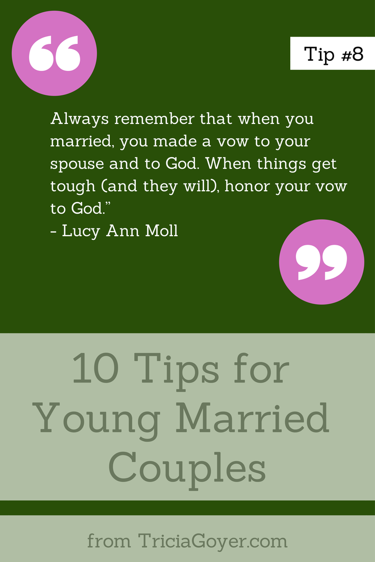 Tip #8 - 10 Tips for Young Married Couples - TriciaGoyer.com