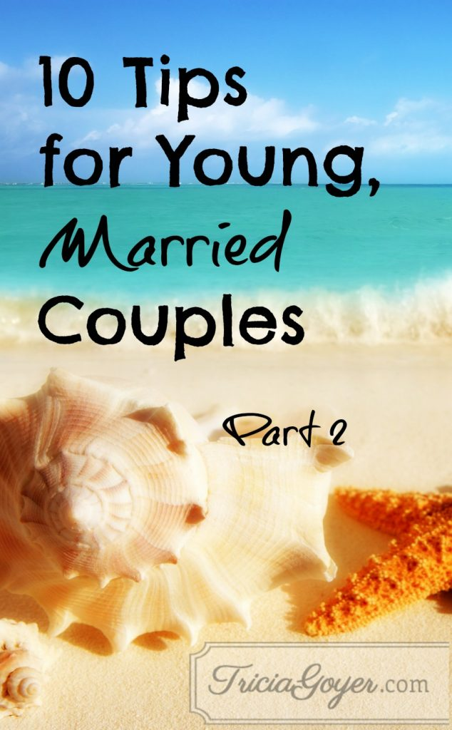 10 Tips for Young, Marriage Couples Part 2