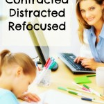 Contracted . . . Distracted . . . Refocused