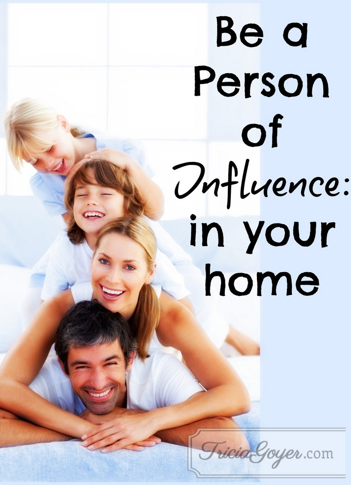 Be a Person of Influence