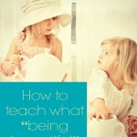 "How to Teach What ""Being Beautiful"" Looks Like"