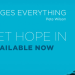 Hope, Trust, and Freedom | Guest Post by Pastor Pete Wilson