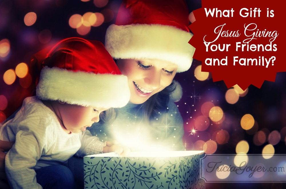 What Gift is Jesus Giving Your Friends and Family? | 12 Days of ...