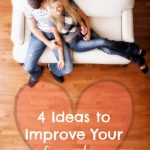 4 Ideas to Improve Your Lovemaking