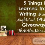 5 Things I Learned from Writing 'Moms' Night Out'