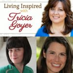 Podcast: Living Inspired: Jamie Janosz and Tracy Leininger Craven