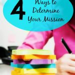 4 Ways to Determine Your Mission