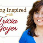 Podcast: Living Inspired: Tricia Goyer