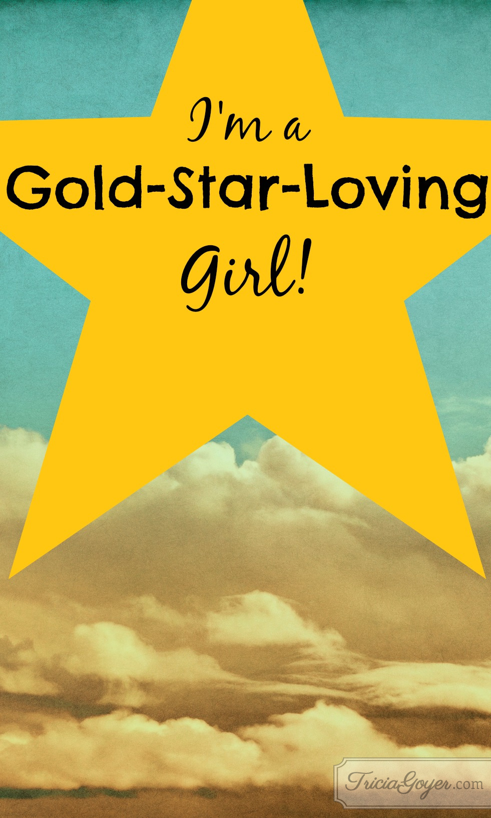 I'm a Gold-Star-Loving Girl!