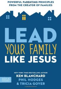 Lead Your Family Like Jesus - TriciaGoyer.com