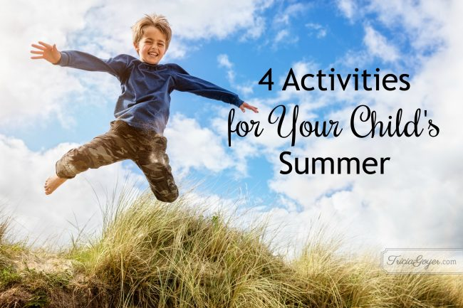 4 Activities for Your Child's Summer