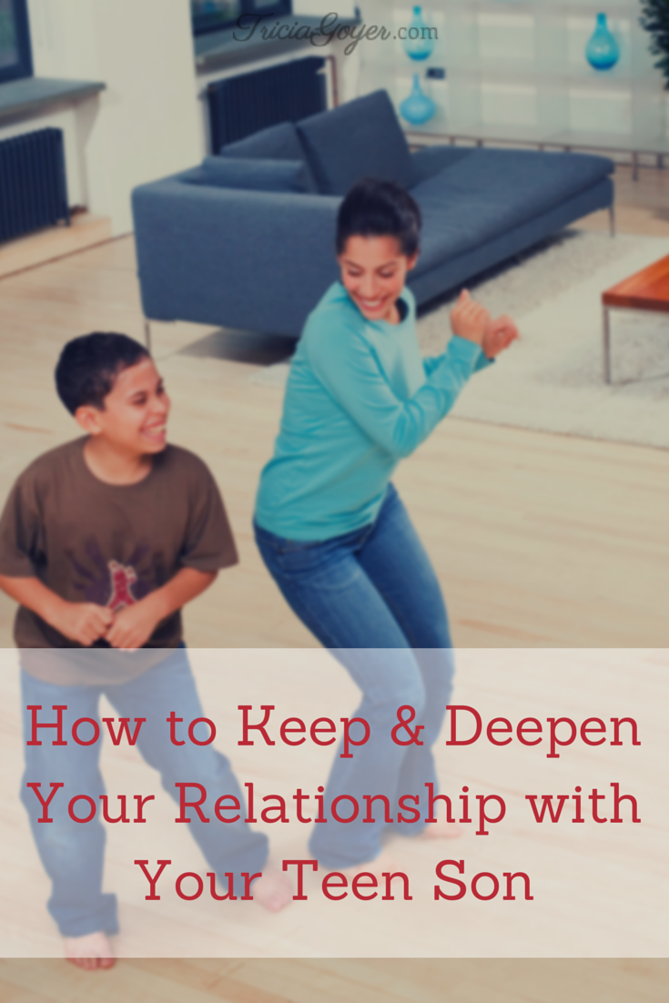 How to Keep & Deepen Your Relationship With Your Teen Son - TriciaGoyer.com
