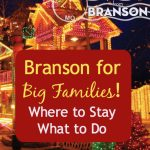 Branson for Big Families (Plus a Giveaway!)