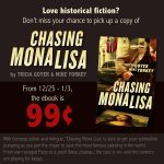 On Sale Now | Chasing Mona Lisa!