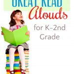 Great Read Alouds for K-2nd Grade {+ Printable!}