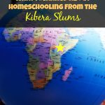 What I Learned About Homeschooling from the Kibera Slums