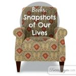 Books: Snapshots of Our Lives