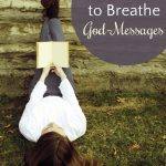 5 Ways to Breathe God-Messages