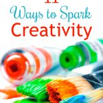 11 Ways to Spark Creativity