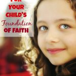 Praying for Your Child's Foundation of Faith