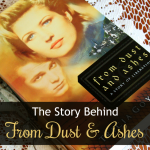The Story Behind 'From Dust & Ashes'