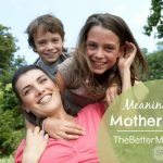 Meaningful Motherhood