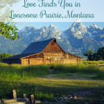 First Chapter Friday | Love Finds You in Lonesome Prairie, Montana
