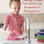 Creating a Chore Time Routine for Preschoolers & Kindergarteners