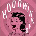 Is Motherhood Luck of the Draw? by Ruth Schwenk {+ 'Hoodwinked' giveaway!}