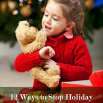 12 Ways to Stop Holiday Misbehaving Before it Starts