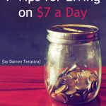 7 Tips for Living on $7 a Day {by Darren Terpstra}