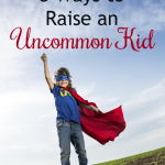 3 Ways to Raise an Uncommon Kid by Sami Cone {+ giveaway}