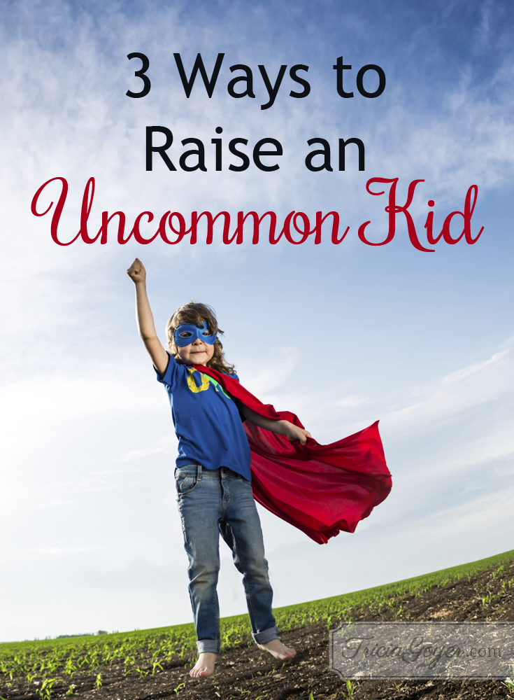 Sami Cone shares 3 ways to raise an uncommon kid on Tricia Goyer's blog