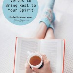 8 Scripture Verses to Bring Rest to Your Spirit