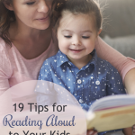 19 Tips for Reading Aloud to Your Kids
