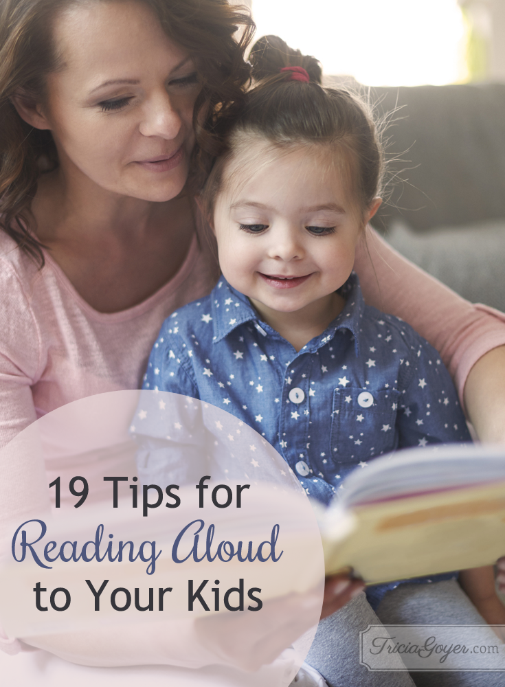 19 read aloud tips on Tricia Goyer's blog