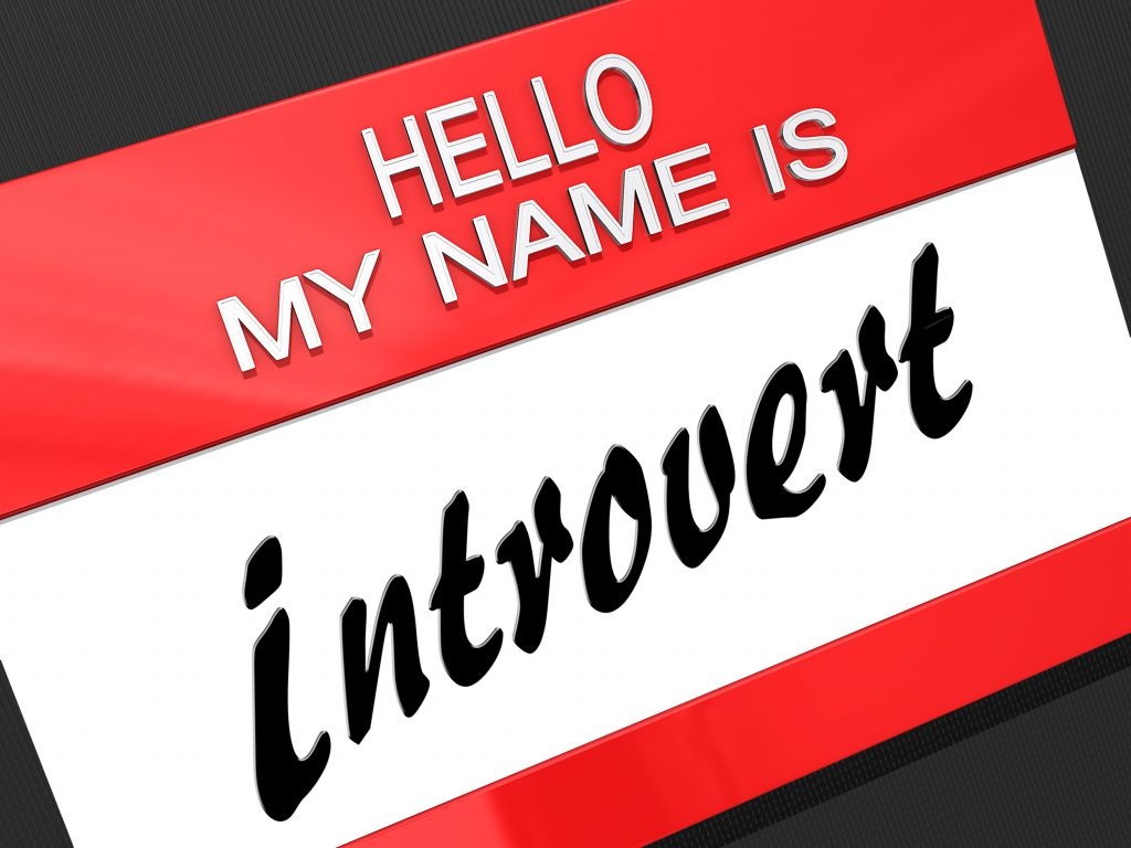 "Hello My Name is ""Introvert"""