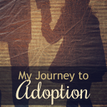 My Journey to Adoption {Listen to my Interview on the Restory Show}