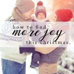 How to Find More Joy This Christmas