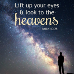 Lift Up Your Eyes | Isaiah 40:21-26