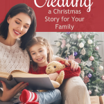 Creating a Christmas Story for Your Family {by Amy Parker}