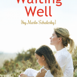 Waiting Well {by Marlo Schalesky}