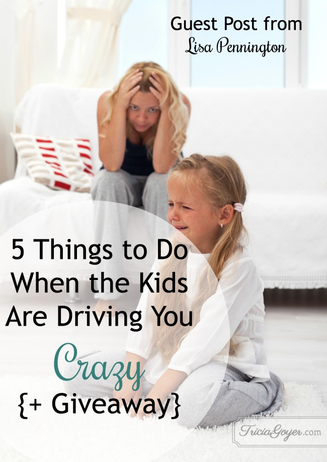 5 things to do when the kids are driving you crazy