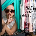 4 Best Tips for Moms this Summer | Jessica Kastner