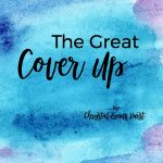 The Great Cover Up | Chrystal Evans Hurst
